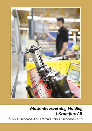 Arsredovisning16_Maskinbearbetning Holding